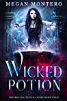 Wicked Potion (The Royals: Witch Court Book 4)