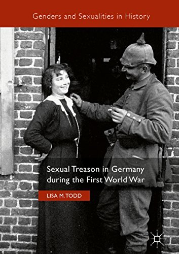 Sexual Treason in Germany during the First World War (Genders and Sexualities in History)