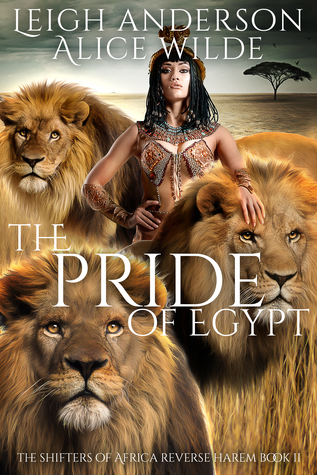 The Pride of Egypt by Leigh  Anderson