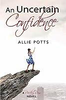 An Uncertain Confidence (A Rocky Row Novel Book 2)