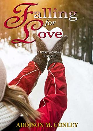 Falling for Love: A West Virginia Romance