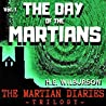 The Day of the Martians (The Martian Diaries #1)