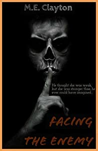 Facing The Enemy (The Enemy #1)