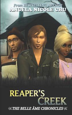 Reaper's Creek (Belle Âme Chronicles, #2)