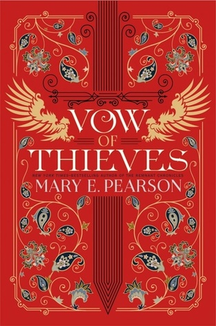 Vow of Thieves by Mary E. Pearson