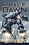 A Pale Dawn (The Omega War Book 8)