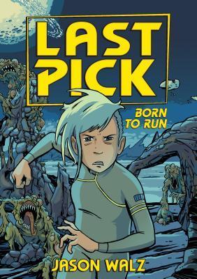 Born to Run (Last Pick, #2)