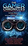 The Gamer Chronicles (The Future Chronicles)