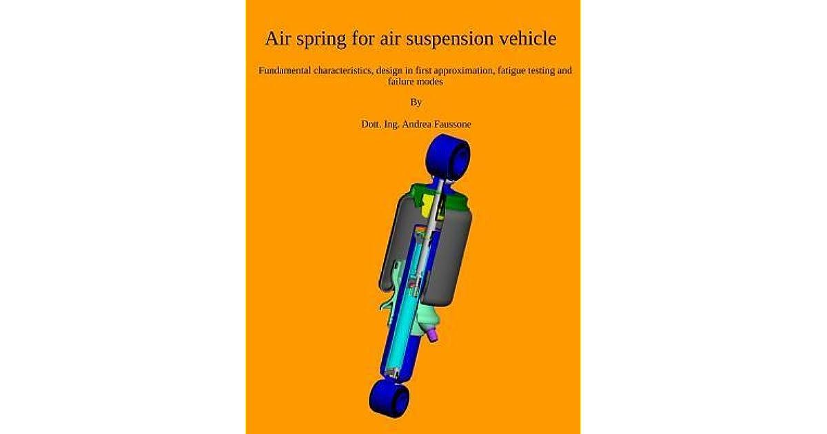 Air Spring for Air Suspension Vehicle: Fundamental Characteristics