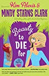 Beauty to Die For (A Spa Mystery)