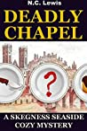 Deadly Chapel (Skegness Seaside #1)
