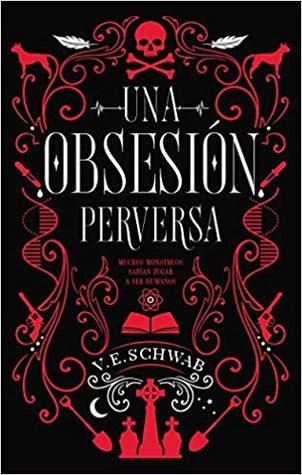 Una obsesión perversa (Villanos, #1)