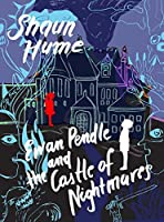 Ewan Pendle and the Castle of Nightmares (Ewan Pendle Book 2)