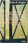 Polícia e política: relações Estados Unidos, América Latina