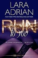 Run to You (100 Series Standalone, #1)