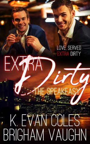 Extra Dirty (The Speakeasy, #2)