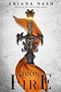Iron & Fire (Silk and Steel #2)