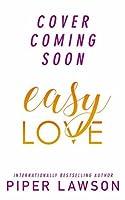 Easy Love: A Modern Romance