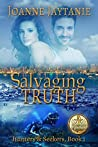 Salvaging Truth: A Mystery Thriller Novel (Hunters & Seekers Book 1)