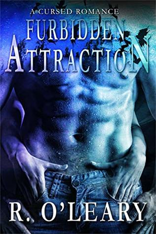Furbidden Attraction by R.  O'Leary