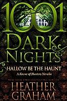 Hallow Be the Haunt (Krewe of Hunters #22.5; 1001 Dark Nights #69)