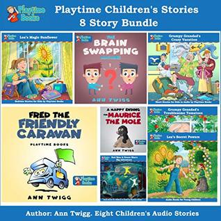 Playtime Children's Stories 8 Story Bundle: Eight Wonderful Audiobook Stories for Kids in One Bundle
