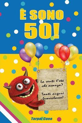 E Sono 50 Un Libro Come Biglietto Di Auguri Per Il