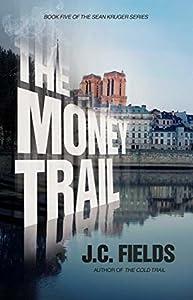 The Money Trail (Sean Kruger #5)