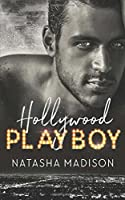 Hollywood Playboy (Hollywood Royalty)