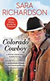 Colorado Cowboy (Rocky Mountain Riders, #5)
