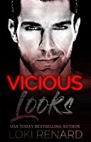 Vicious Looks  (Vicious City #1)