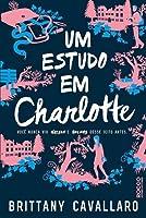 Um Estudo Em Charlotte (Charlotte Holmes, #1)