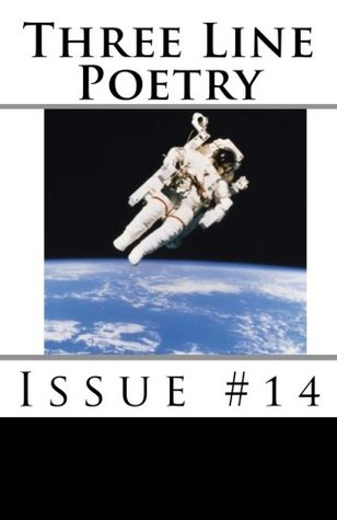 Three Line Poetry: Issue #14