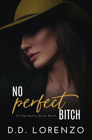 No Perfect Bitch (Imperfection, #5)