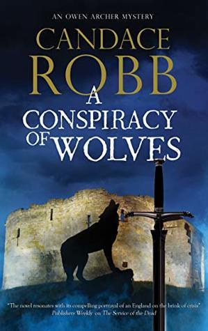 A Conspiracy of Wolves (Owen Archer #11)