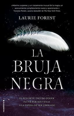 La bruja negra by Laurie Forest