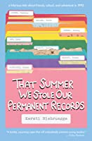 That Summer We Stole Our Permanent Records