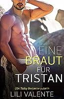 Eine Braut für Tristan (Die Hunter-Brüder #3)