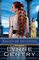 Valley of Decision: A Novel (The Carthage Chronicles Book 3)