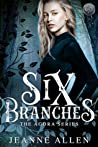 Six Branches (The Agora Series, Book 1)