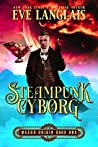 Steampunk Cyborg (Mecha Origin, #1)