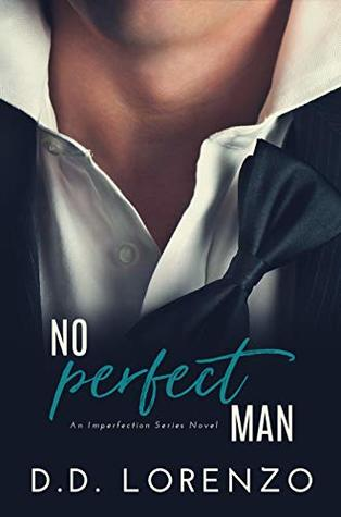 No Perfect Man (Imperfection, #1)