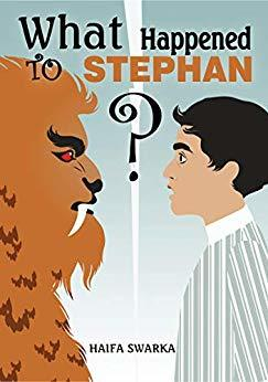What Happened to Stephan? Adventure Filled with Mystery for Children 9 - 12