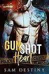 Gun Shot Heart