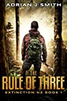 The Rule of Three (Extinction New Zealand #1)