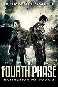 The Fourth Phase (Extinction New Zealand #2)