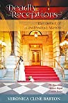 Deadly Receptions: The Debut of Castlewood Manor (My American Almost-Royal Cousin Series, #3)