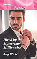 Hired by the Mysterious Millionaire