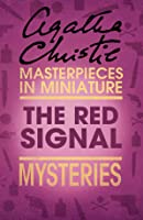 The Red Signal: Mysteries