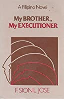 My Brother, My Executioner
